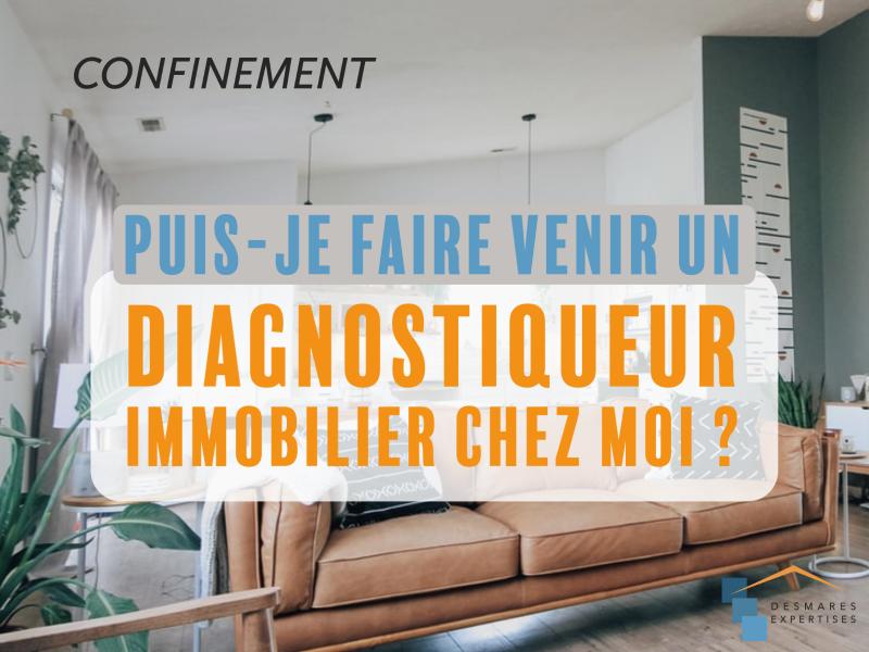 diagnostics-immobiliers-desmares-epxertises-confinement