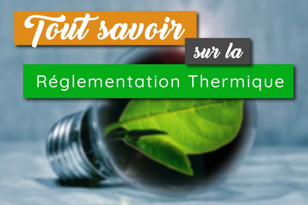 Réglementation-Thermique-pour-nos-logements-dhabitation